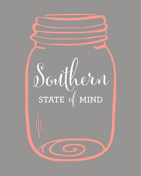 always in a southern state of mind same same but different southern state of mind mason jar free printable hip simple