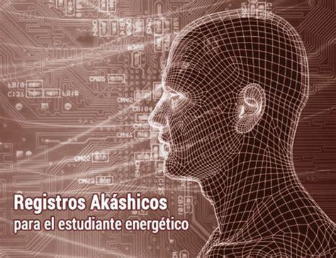 guia preguntas registros akashicos registros ak 225 shicos para el estudiante energ 233 tico