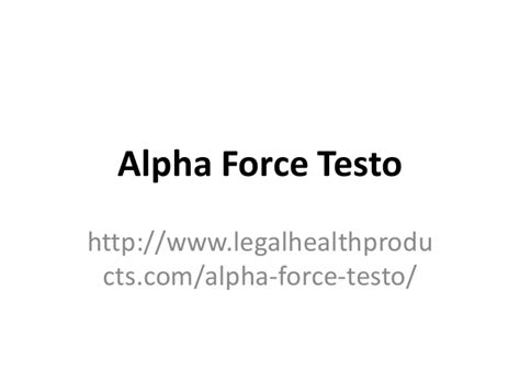 forse forse testo alpha testo http www legalhealthproducts