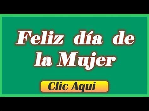 imagenes feliz cumpleaños para mujeres facebook feliz dia de la mujer mensajes por el dia de la mujer