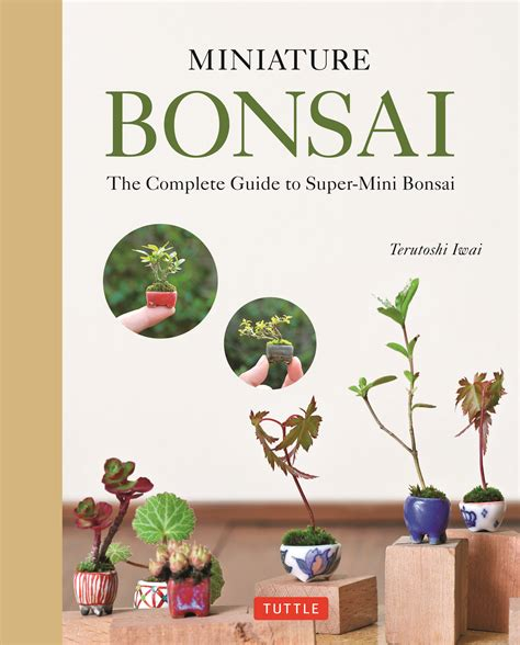 bonsai the complete guide miniature bonsai newsouth books