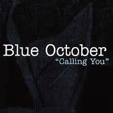 Blue October Dirt Room by Calling You Blue October Song