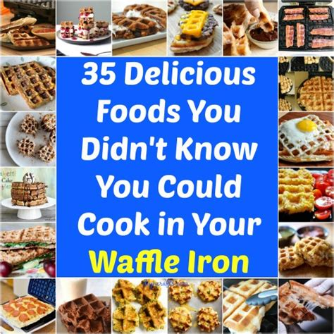 waffle cookbook 30 delicious waffle recipes you can enjoy for breakfast books 35 delicious foods you didn t you could cook in your