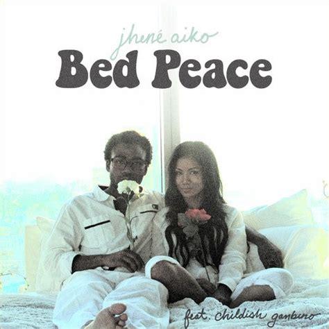 Bed Peace Jhene Aiko jhen 233 aiko bed peace f childish gambino 2dopeboyz
