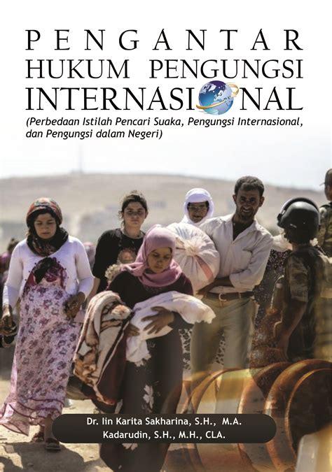 buku ajar pengantar hukum pengungsi internasional