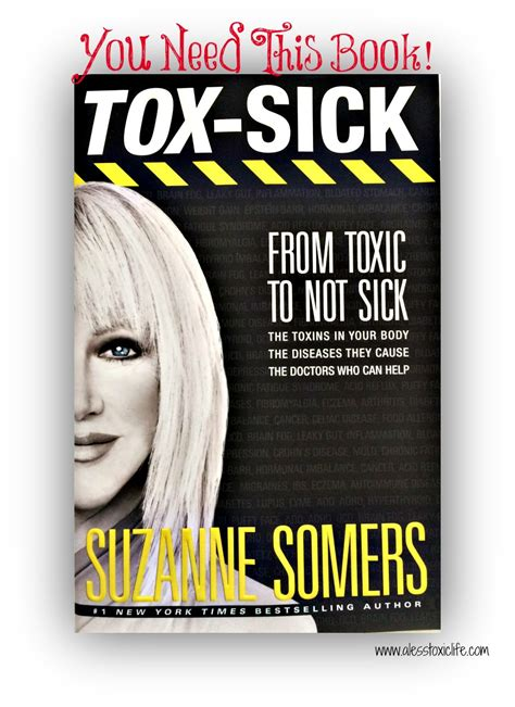 Pdf Tox Sick Toxic Sick Suzanne Somers by You Need This Book Suzanne Somers Tox Sick