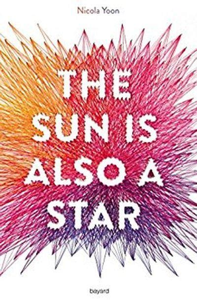 the sun is also l 233 a touch book the sun is also a star nicola yoon