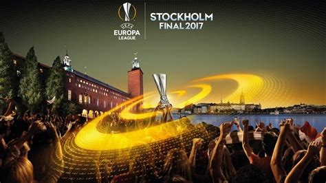 2017 europa league final stockholm 2017 final identity revealed uefa org