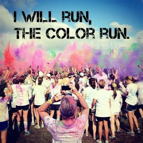 color anchorage runners a bright shade of stupid alaska color run funny quotes quotesgram