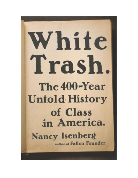 Pdf 400 Year History Of White Trash white trash the 400 year untold history of class in