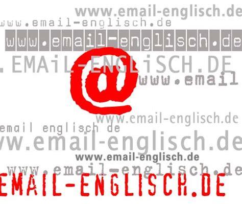 Musterbriefe In Englischer Sprache Www Email Englisch De Emailenglisch Formulierungen E Mail Englisch Musters 228 Tze