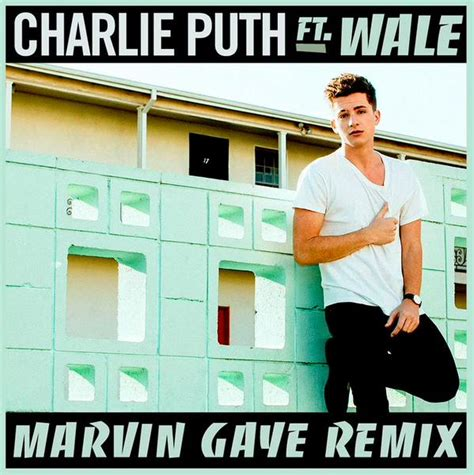 charlie puth album download new music charlie puth x wale marvin gaye remix rap