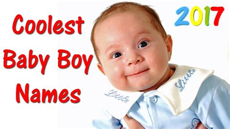 coolest baby boy names 2017 best baby names coolest baby boy names 2017 best baby names