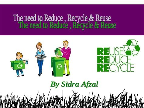 Recycle Reduce Reuse Reduce Reuse Recycle Ppt