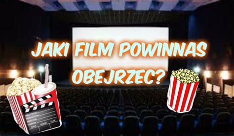 quiz jaki film powinna obejrzec jaki film powinnaś obejrzeć