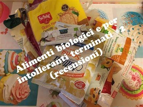 alimenti per intolleranti alimenti biologici e per intolleranti terminati 2