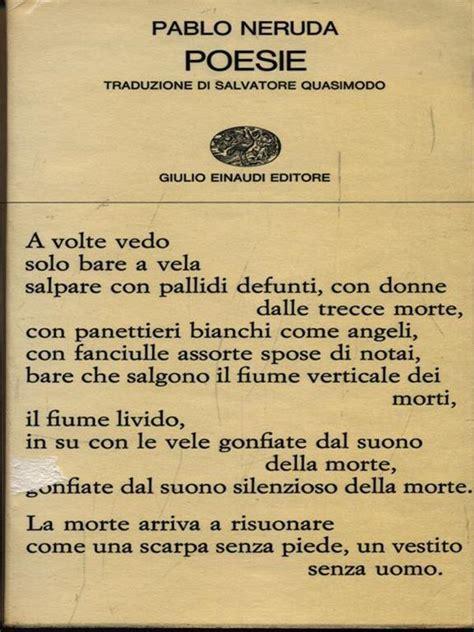 Poesie Con Testo In Spagnolo A Fronte Pablo Neruda