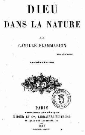 Camille Flammarion - Dieu dans la nature - Camille