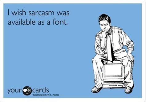 sarcastic cards ecards sarcastic