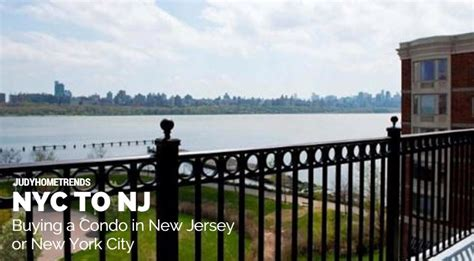 buying a house in ny buying a condo in new jersey or new york city judy home