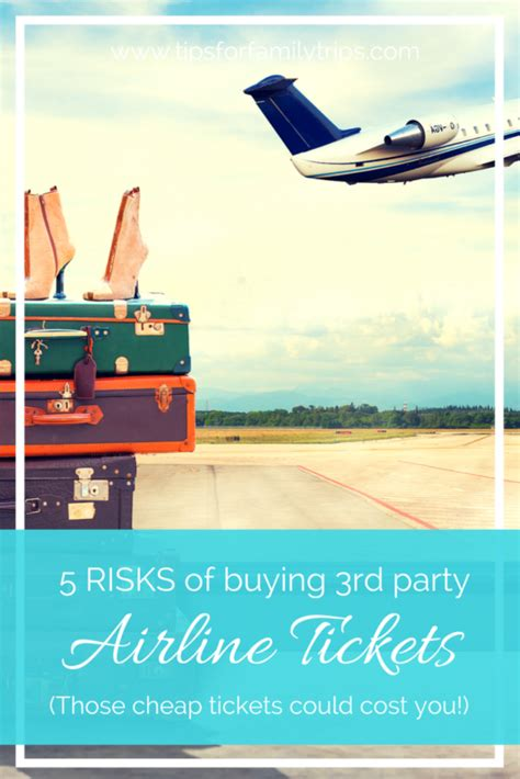 5 risks of buying third airline tickets for family trips
