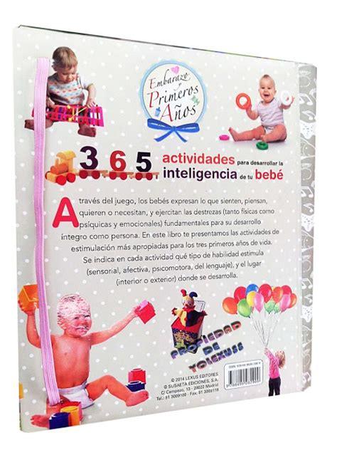 365 actividades para desarrollar libro 365 actividades desarrollar inteligencia de su bebe credilibros