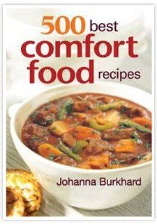 comfort food blog book and giveaway 500 best comfort food recipes
