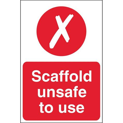 to use scaffold unsafe to use signs construction scaffold