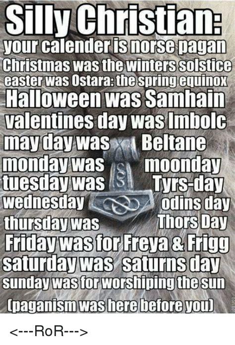 Pagan Easter Meme - 25 best memes about pagan christmas pagan christmas memes