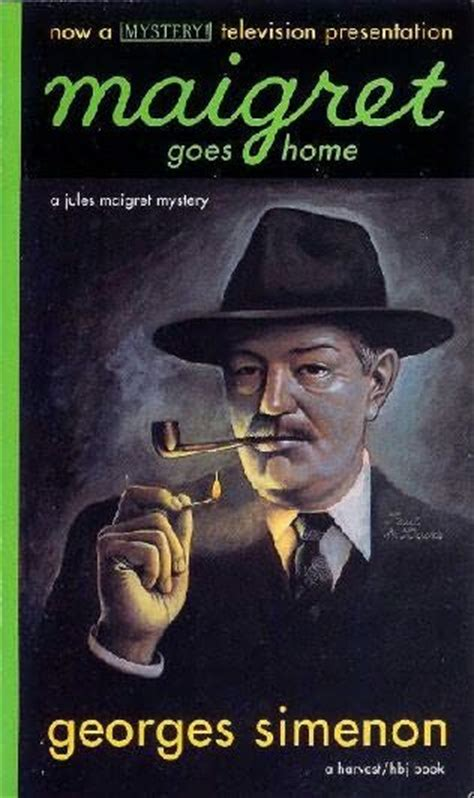 maigret goes to school inspector maigret books maigret goes home inspector maigret by georges simenon