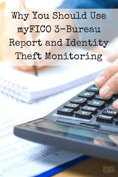 3 bureau report review of the myfico 3 bureau report and identity theft