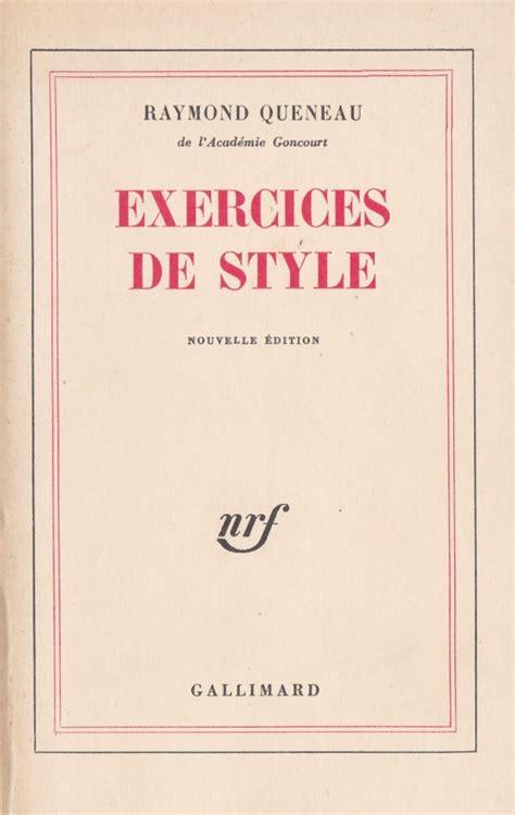 libro exercices de style exercices de style livraddict