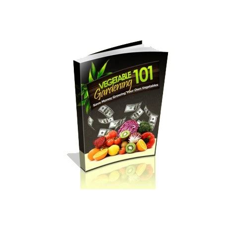 Vegetable Garden 101 Vegetable Gardening 101 Smartie Points Mall