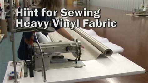 sewing vinyl upholstery hints for sewing heavy vinyl fabrics youtube