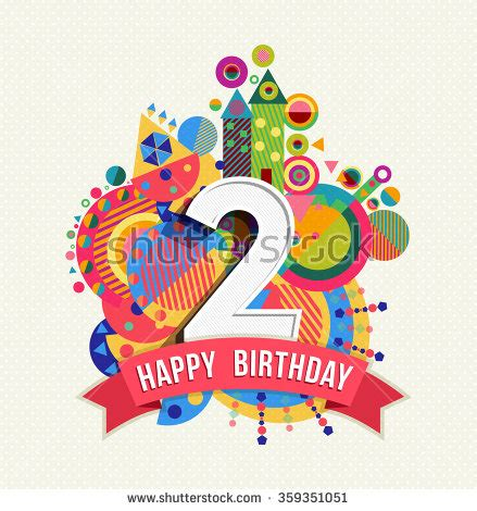 Happy Birthday Wishes For Two Year Two Stock Images Royalty Free Images Vectors Shutterstock