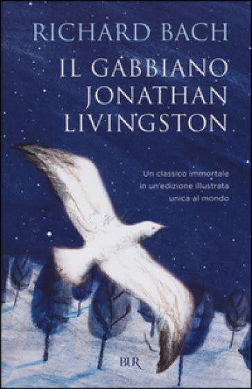 il gabbiano jonathan livingston libro il gabbiano jonathan livingston richard bach libro