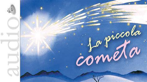 stella cometa testo la piccola cometa canzoni e spettacolo