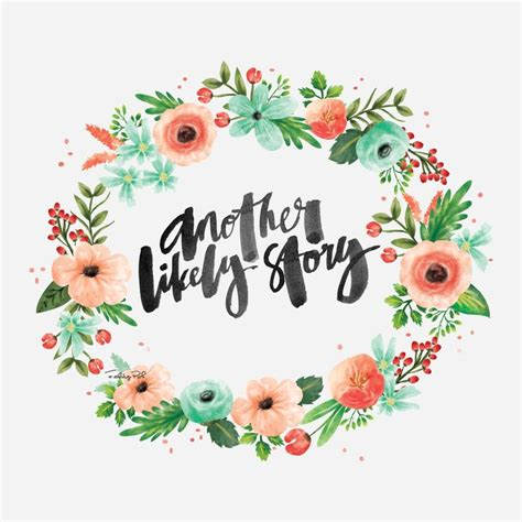 flower design quotes another likely story calligraphy lettering song lyrics