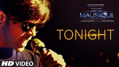 full hd video song tonight full hd video song by himesh reshammiya