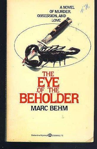 sinless eye of the beholder books eye of the beholder by marc behm reviews discussion