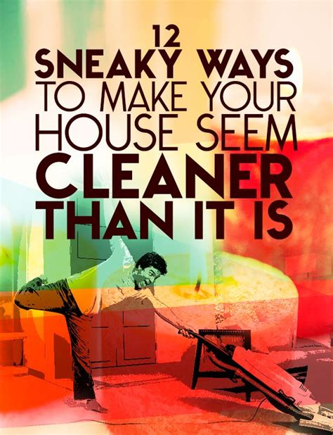 12 Simple Tricks To Make - 12 simple tricks to make your house look cleaner than it is