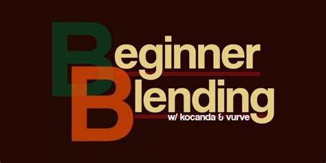 beginner blending ep 43 the road to hell is paved with