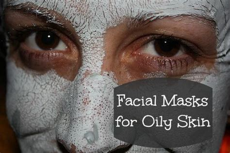 Masks For Greasy Skin by Masks For Skin Everything Skin