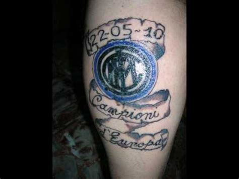 tatuaggio inter 2010 youtube