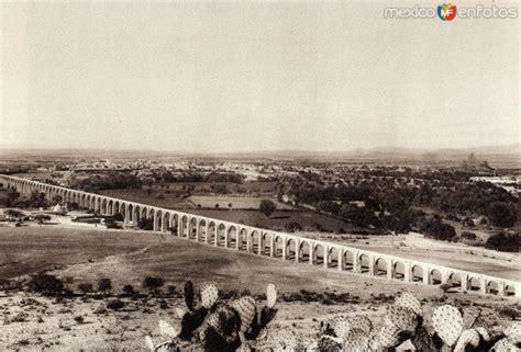 fotos antiguas queretaro acueducto de la ciudad de quer 233 taro circa 1920