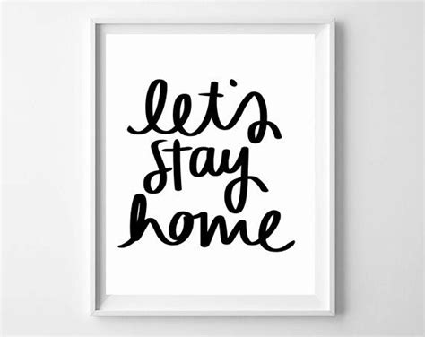 instant  hand lettered lets stay home quote