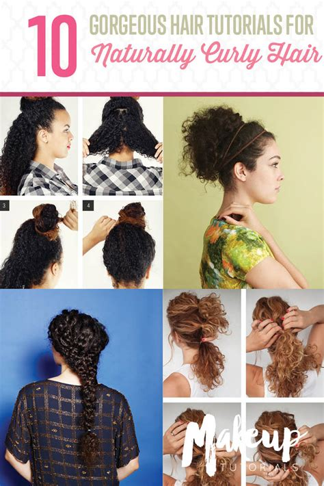Curly Hairstyles For Tutorial by 10 Easy Hairstyle Tutorials For Naturally Curly Hair