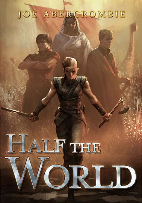 film series half world joe abercrombie interview the shattered sea trilogy