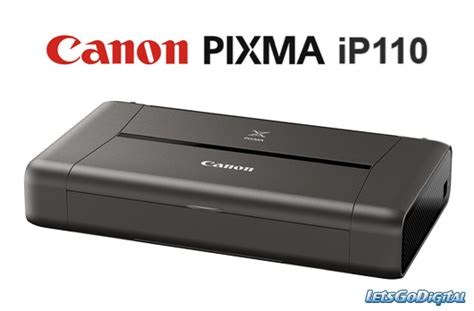 Printer Canon Ip110 canon pixma ip110 wireless mobile printer letsgodigital