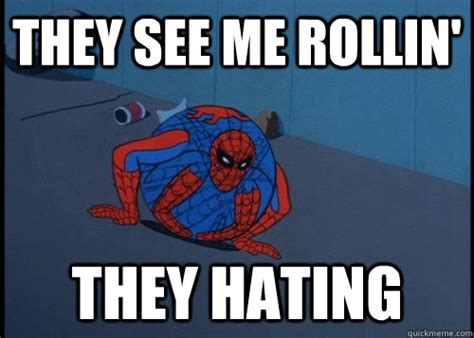 Gay Spiderman Meme - they see me rollin they hating 60s spider man quickmeme